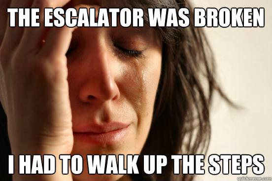 Escalator Broken Meme