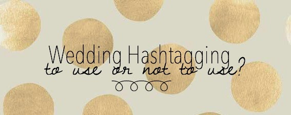 Wedding Hashtagging