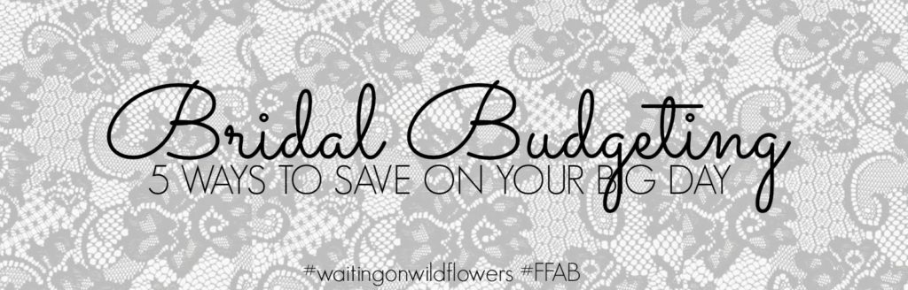 Bridal Budgeting