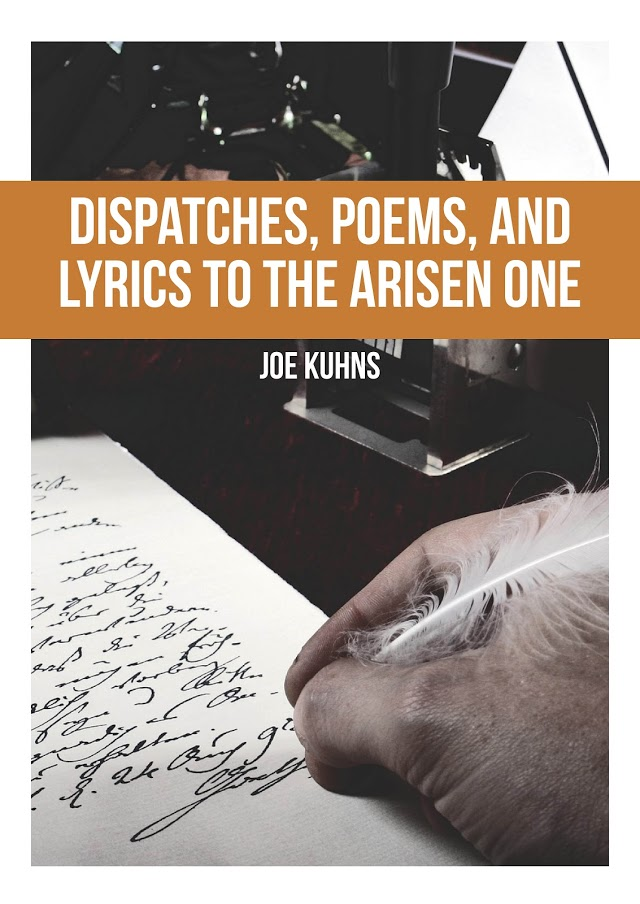 Dispatches, Poems, and Lyrics to the Arisen One.jpg