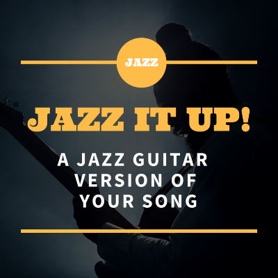 Jazz Version of your song