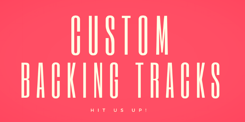 CUSTOM BACKING TRACKS - Order your custom backing track