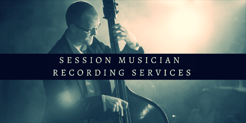 SESSION MUSICIANS, RECORDING SERVICES - HIRE ONLINE SESSION MUSICIANS