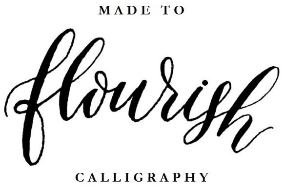 Made to Flourish Calligraphy