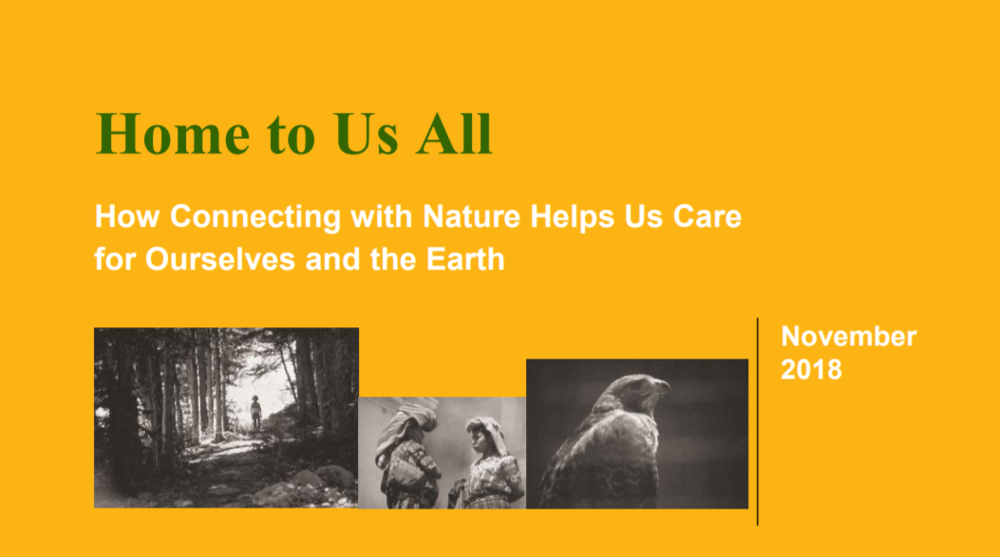 Home To Us All: How Connecting with Nature Helps Us Care for Ourselves and the Earth