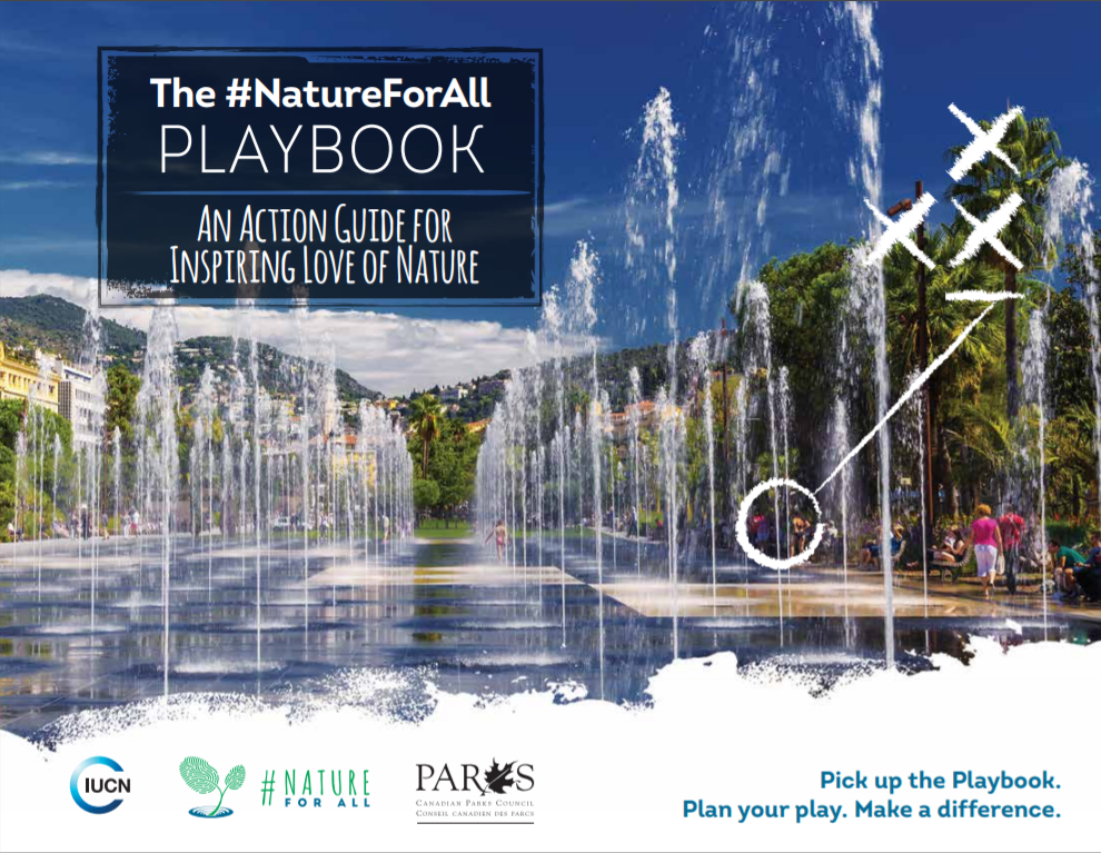 #NatureForAll Playbook - Available in  English ,  French ,  Spanish , and Chinese