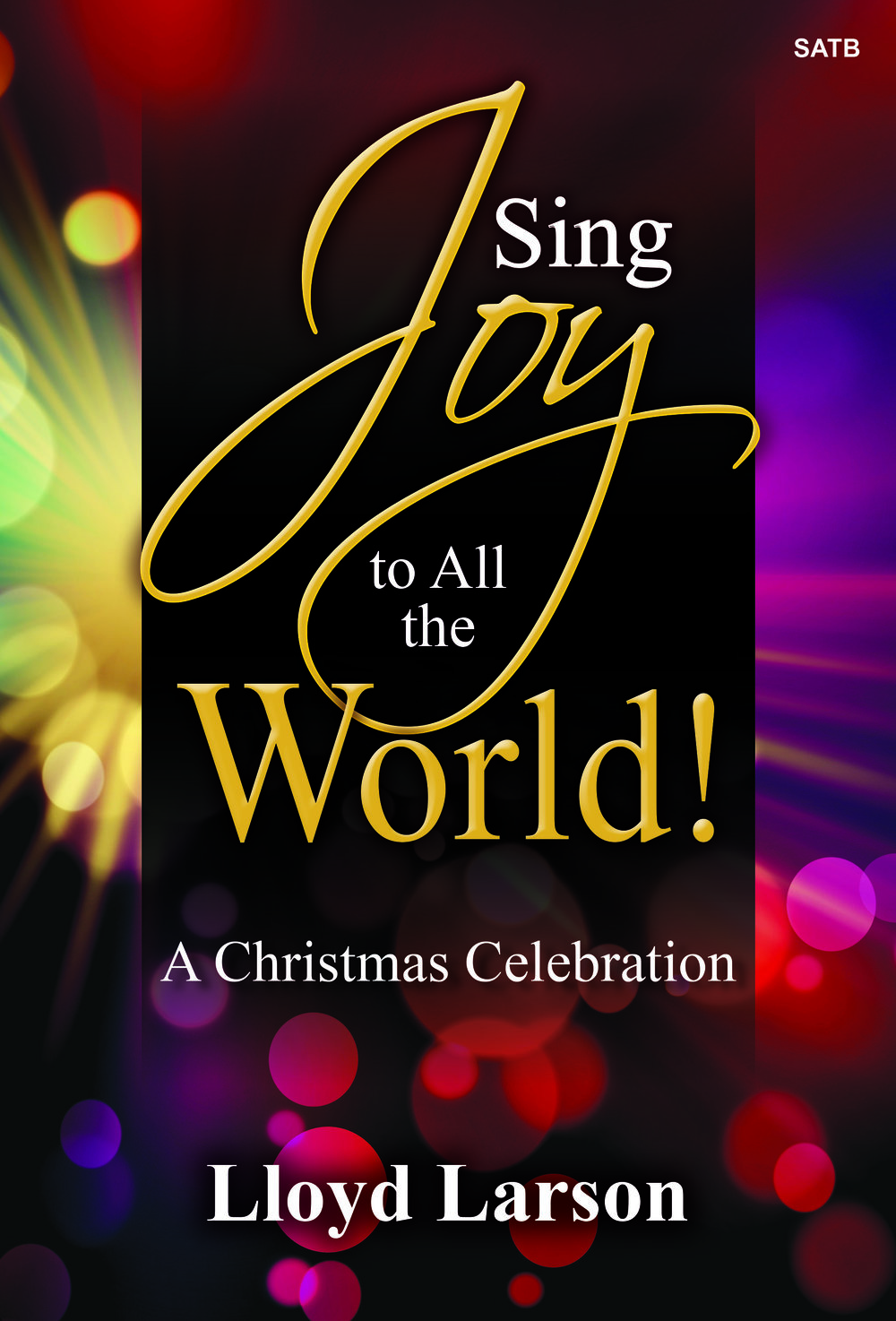 Sing_Joy_to_All_the_World_Complete_Cover.jpg