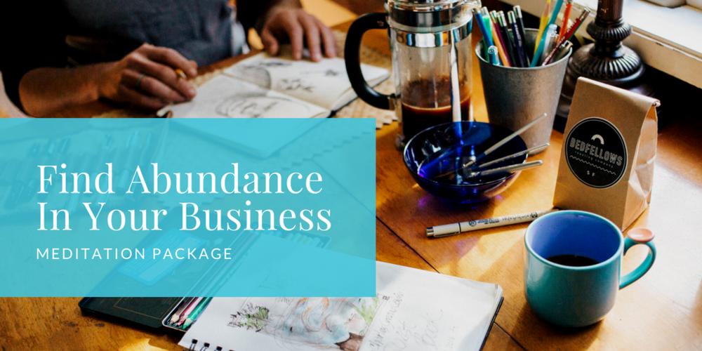 Find Abundance In Your Business Meditation Image.png