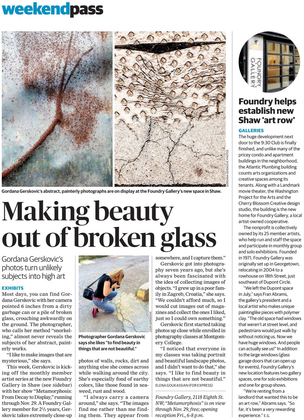 https://www.washingtonpost.com/express/wp/2015/11/04/this-local-photographer-makes-beauty-out-of-broken-glass-and-cracks-in-the-sidewalk    https://www.washingtonpost.com/express/wp/2015/11/04/the-relocated-foundry-gallery-helps-establish-shaws-new-art-row