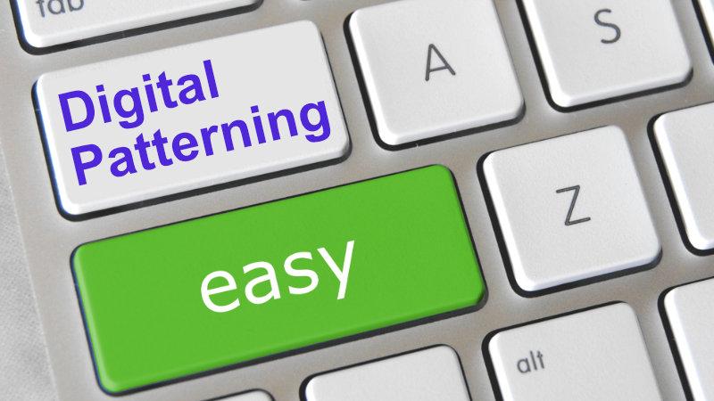 Digital Patterning is easy