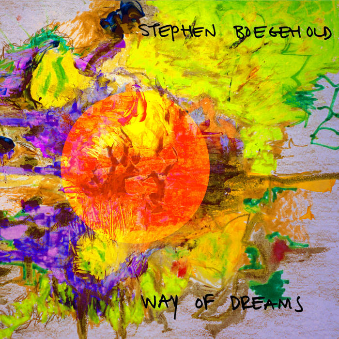 Way of dreams -
