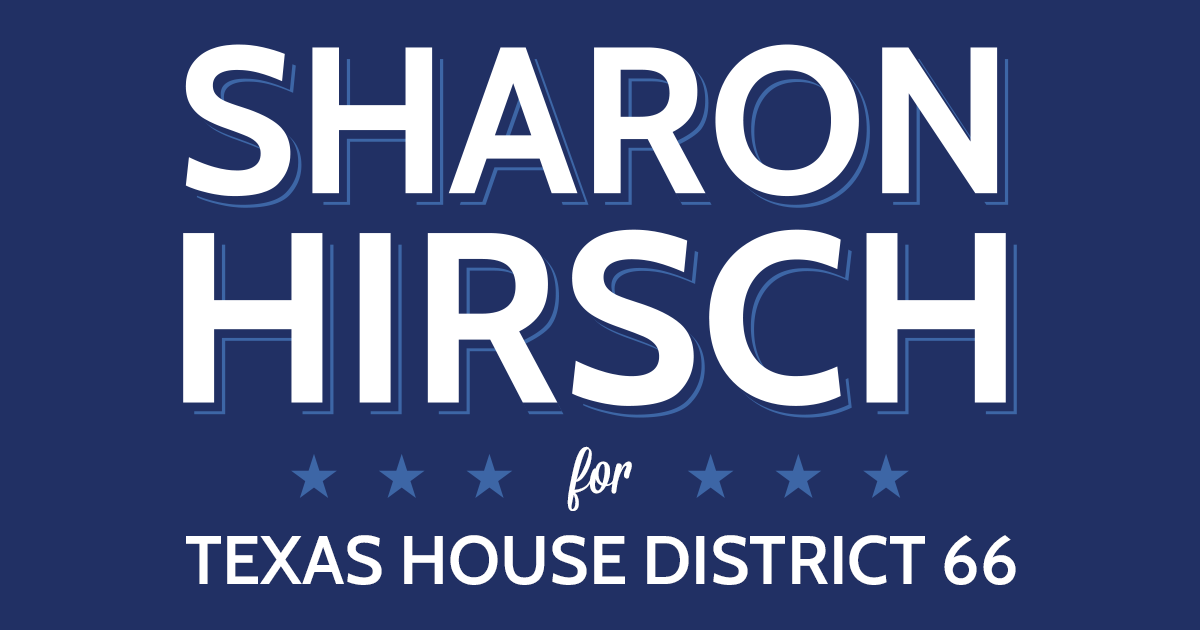 About — Sharon Hirsch for Texas House District 66