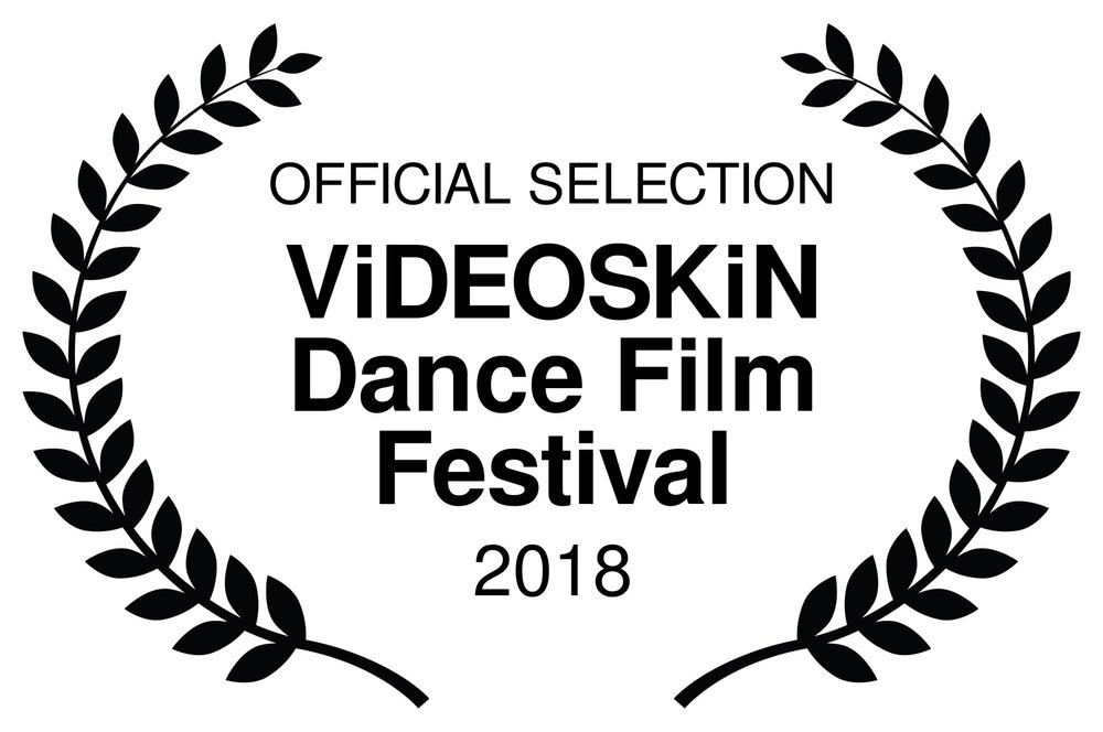 OFFICIAL SELECTION - ViDEOSKiN Dance Film Festival - 2018.jpg