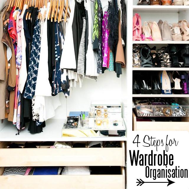 4 Steps for wardrobe organisation