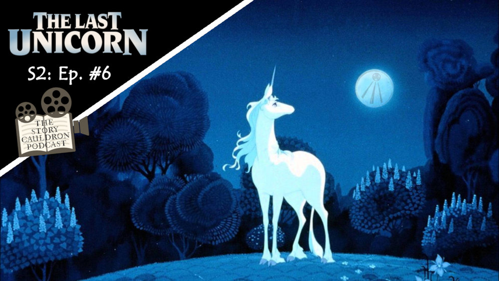 The Last Unicorn Episode Banner The Story Cauldron S2