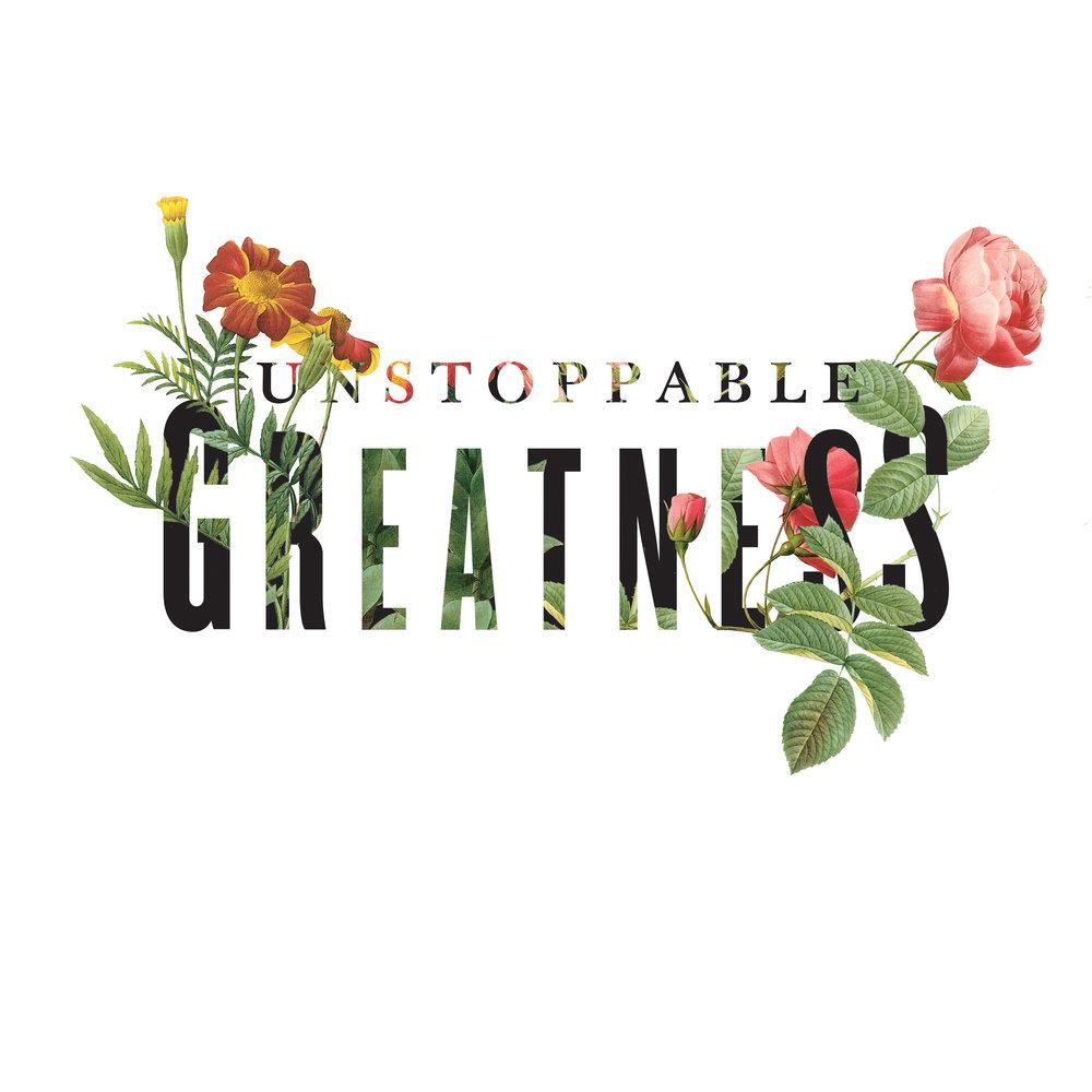 UnstoppableGreatness.jpg