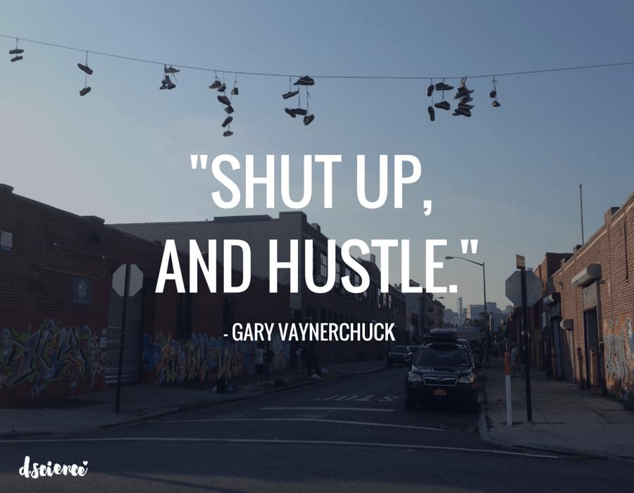 shut-up-and-hustle-min