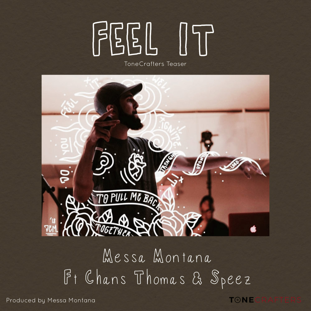 Feel It? (ToneCrafters Teaser) Ft Chans Thomas and Speez