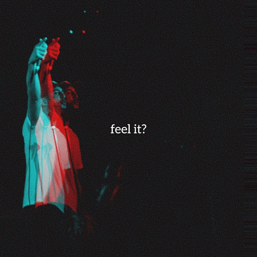Feel It? Single