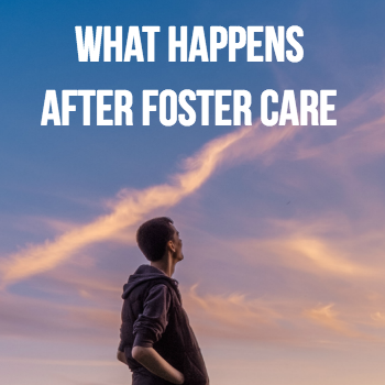 what happens after foster care.png