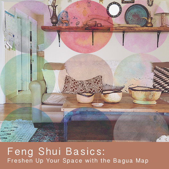 Feng Shui Basics: Freshen Up Your Space With The Bagua Map