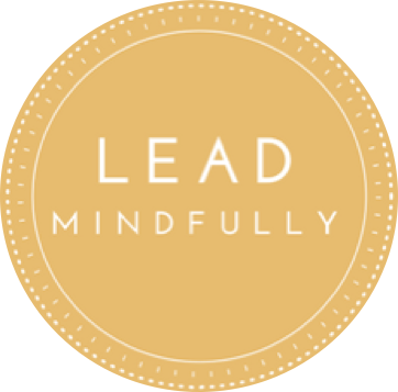 Lead Mindfully