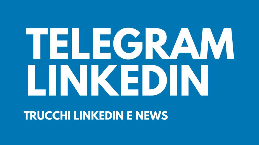 Canale Telegram Strategie Linkedin - Il più grande canale italiano che parla di Linkedin e delle sue strategie, entra anche tu e prova le funzionalità di questo strumento che ti terrà aggiornato in tempo reale sul mondo di LinkedIn.