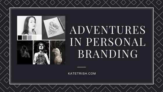 Adventures in personal branding.jpg