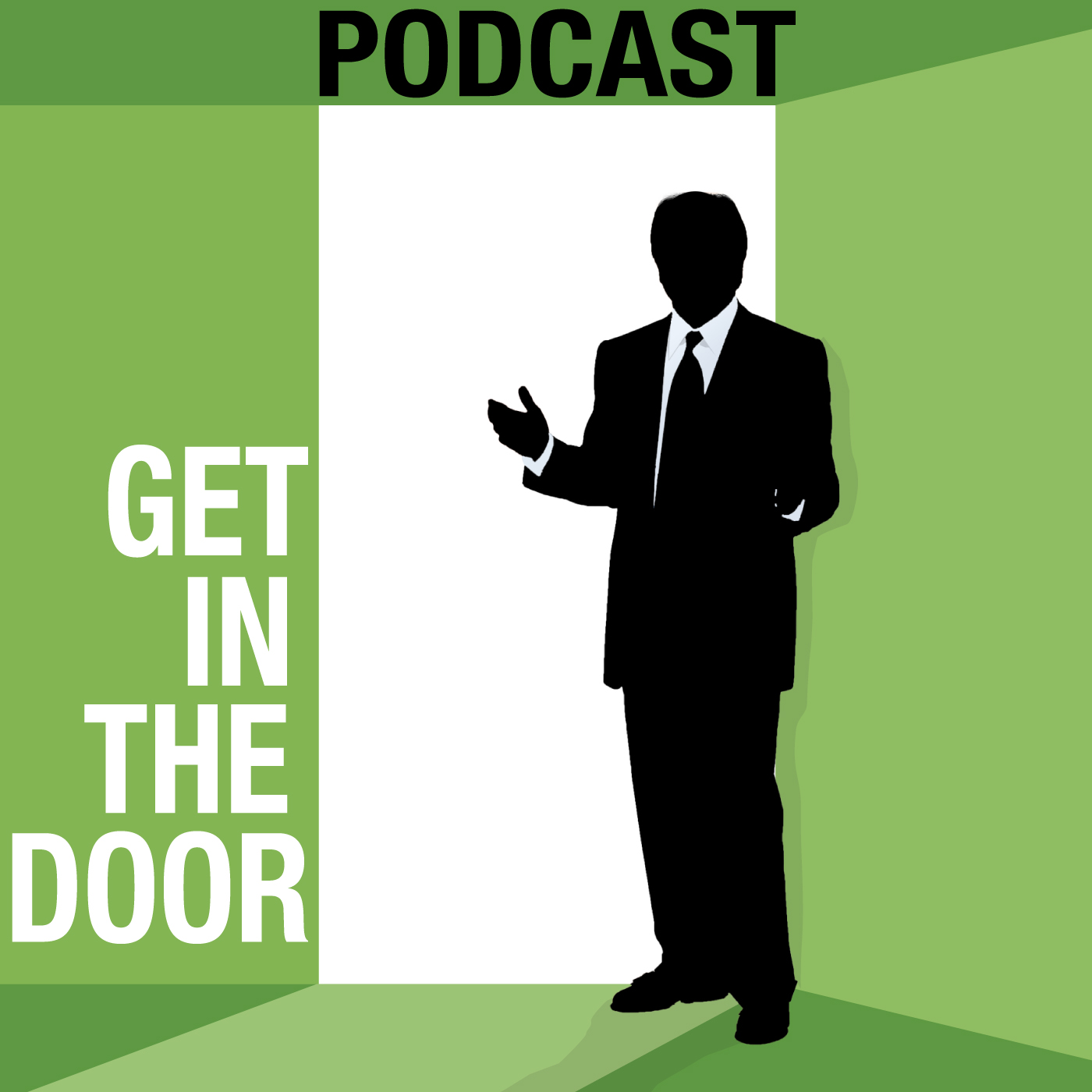 Get in the Door Podcast with Steve Kloyda and Professor Scott Plum