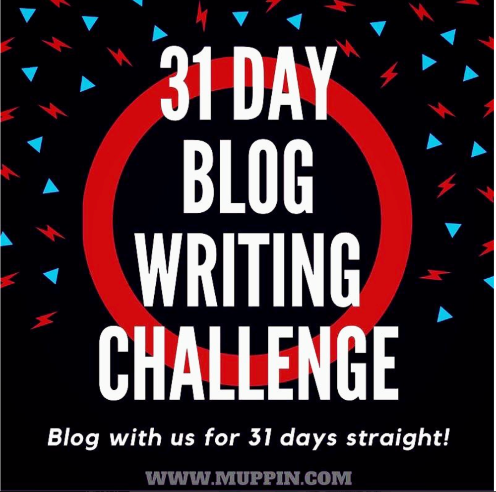 http://muppin.com/wordpress/index.php/the-2018-31-day-blog-writing-challenge/