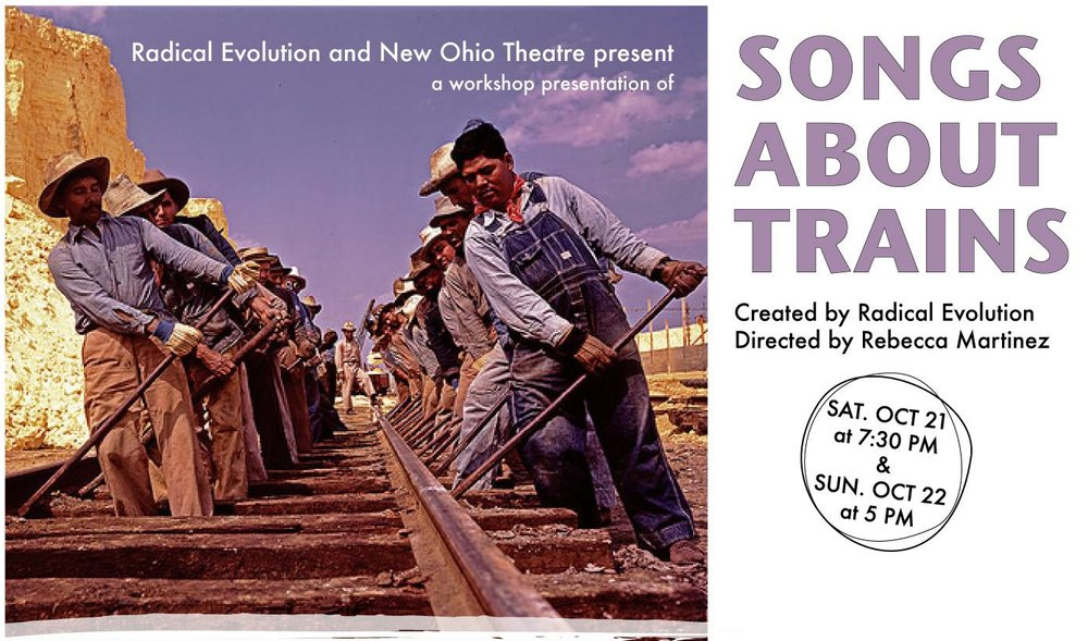 Performing in a devised work revolving around the folk songs & stories that came from the diverse groups who built America's rail system. - New Ohio Theatre