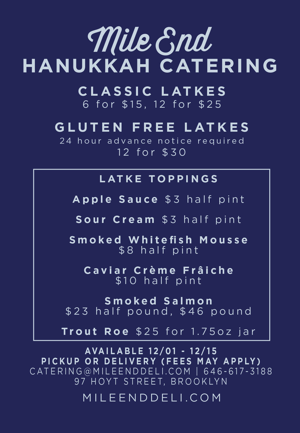 OUR FULL CATERING MENU IS AVAILABLE THROUGHOUT THE HOLIDAYS TO ROUND OUT YOUR CELEBRATIONS. ASK ABOUT OUR SPECIAL DESSERTS!