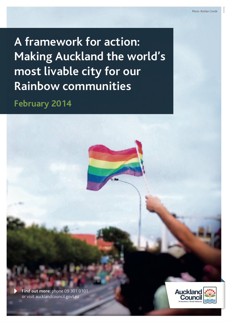 A Framework for Action: Making Auckland the World's Most Livable City for our Rainbow Communities (PDF)