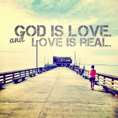 god-is-love-and-love-is-real.jpg