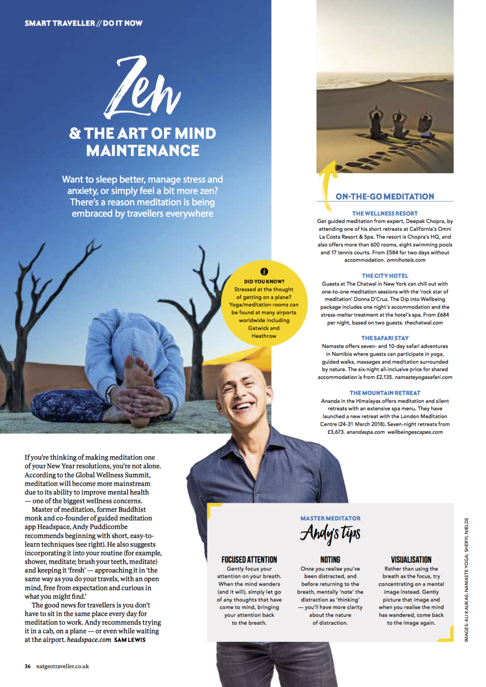 Zen & the art of Mind Maintenance -National Geographic Traveller  Writer: Sam Lewis who is the writer   http://www.samanthalewis.co.uk/