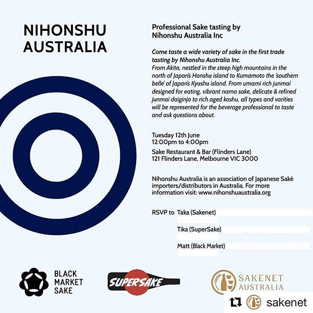 Three days after SAKE MATSURI 2018 MELBOURNE, we will have a professional saké tasting in Melbourne. This tasting is for hospitality industry professionals and held by Black Market Sake, SuperSake and Sakenet Australia. Please RSVP by direct message or email with your name, contact number, company name and your position.