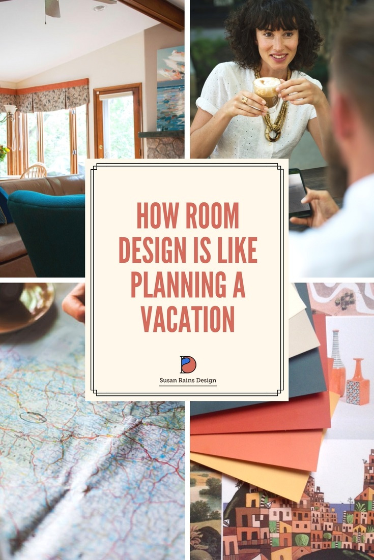 How Room Design is like planning a vacation (2).jpg