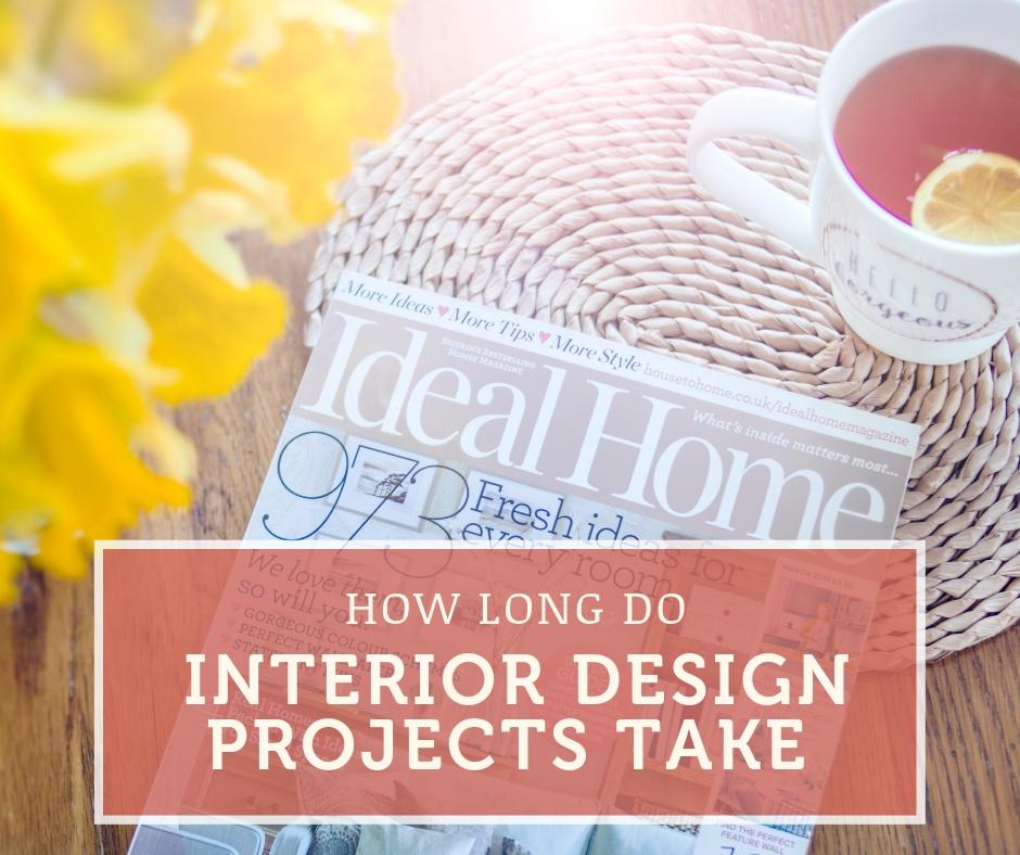 How Long Does Interior Design Take.jpg