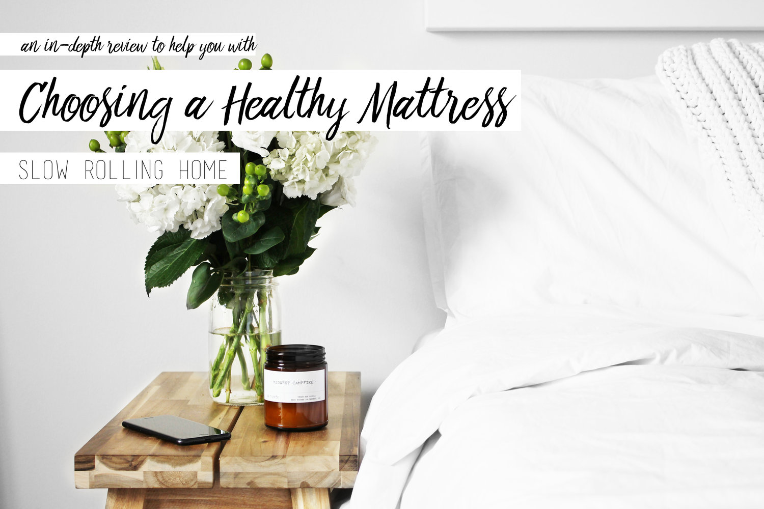 In-Depth Guide to Choosing a Healthy Mattress