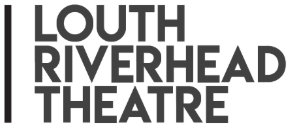 Louth Riverhead Theatre