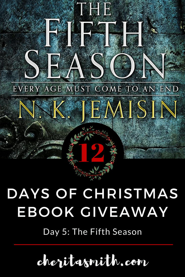 12 Days of Christmas - Day 5: The Fifth Season by N.K. Jemisin