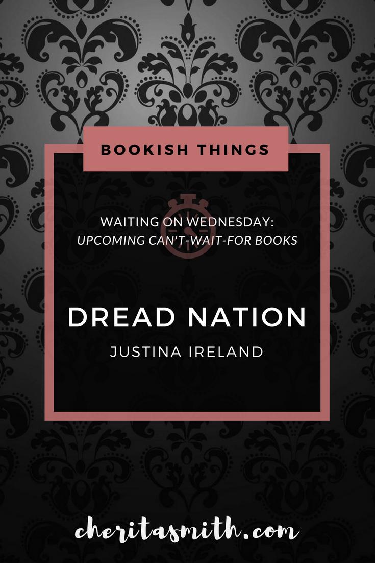 WoW - Dread Nation - Justina Ireland.png