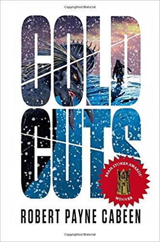 Superior Achievement in a First Novel: Cold Cuts  , Robert Payne Cabeen (Omnium Gatherum)