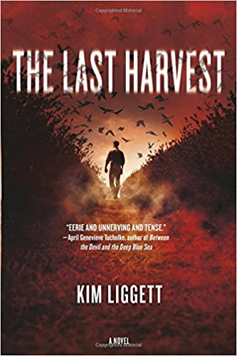 Superior Achievement in a Young Adult Novel: The Last Harvest  , Kim Liggett (Tor Teen)