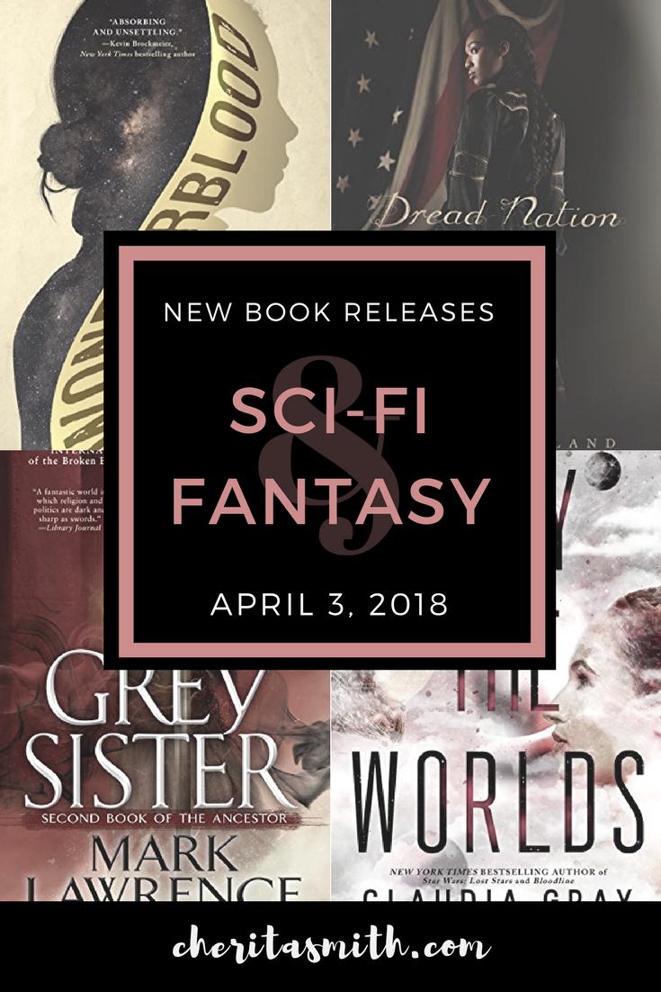 Best New SFF Books - April 3, 2018