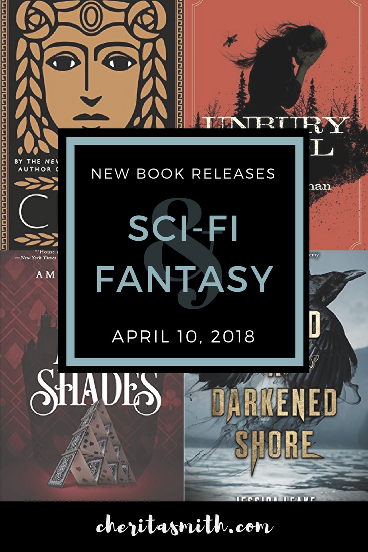 Best New Sci-Fi & Fantasy Books: Week of April 10th