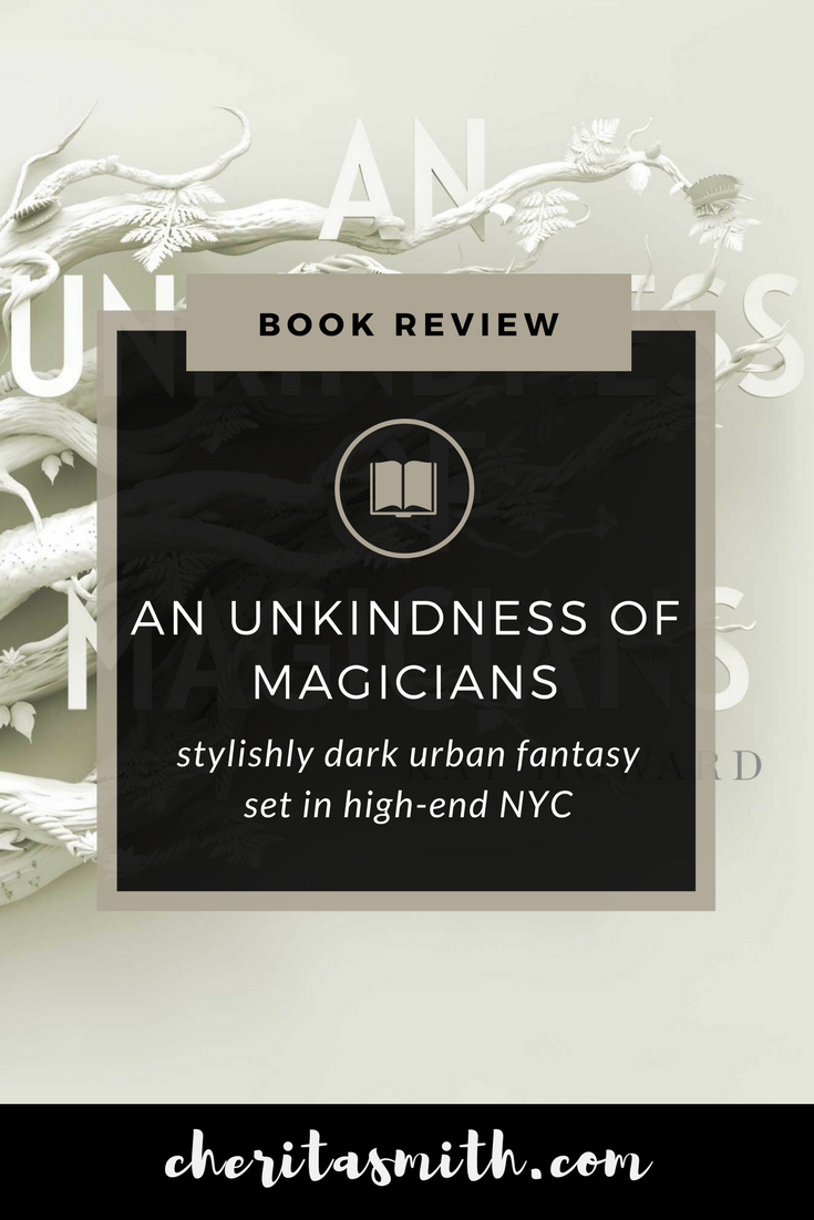 Book Review - An Unkindness of Magicians