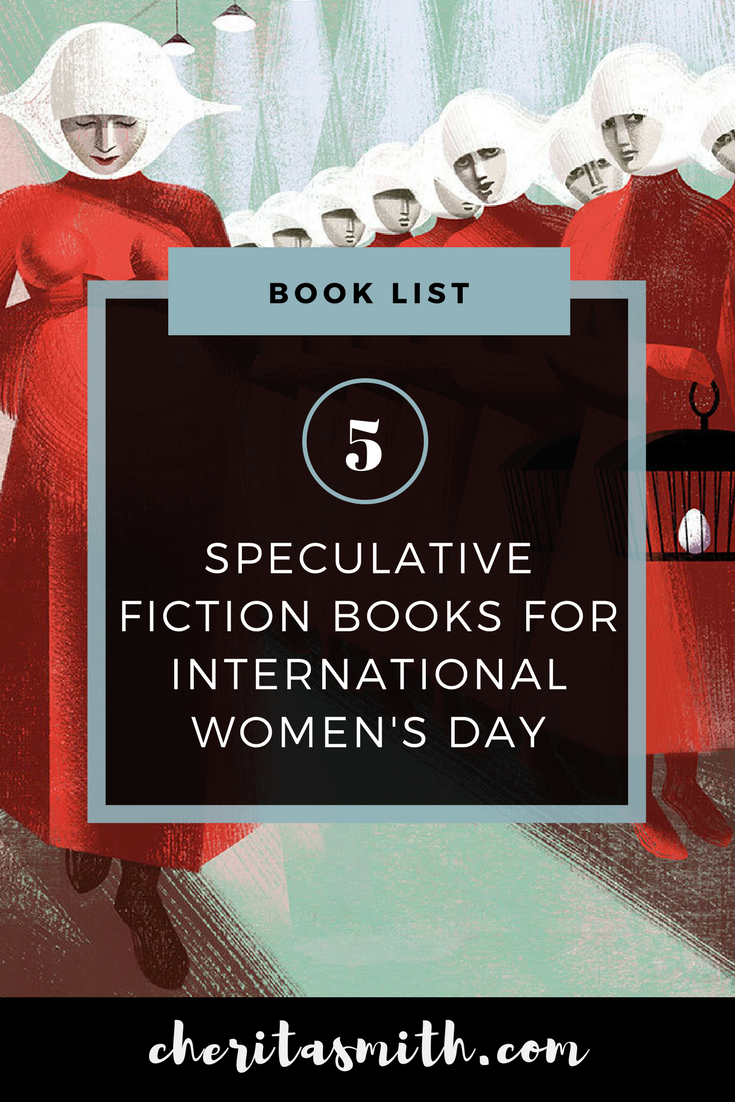 5 Speculative Fiction Books for International Women's Day.png