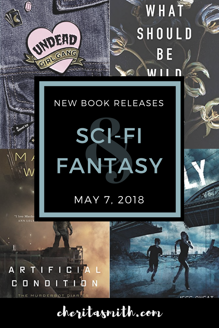 Best New Sci Fi Fantasy Books Week Of May 8th