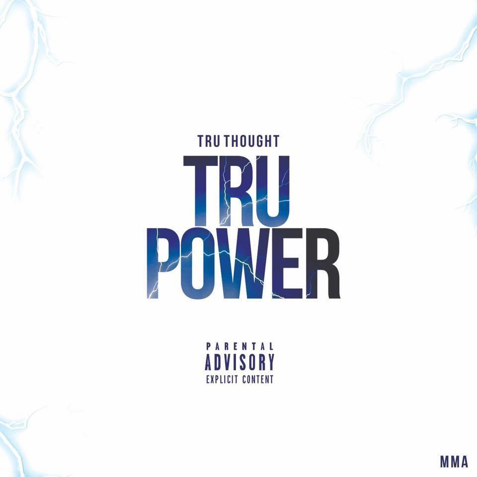 Tru Power - Tru Thought